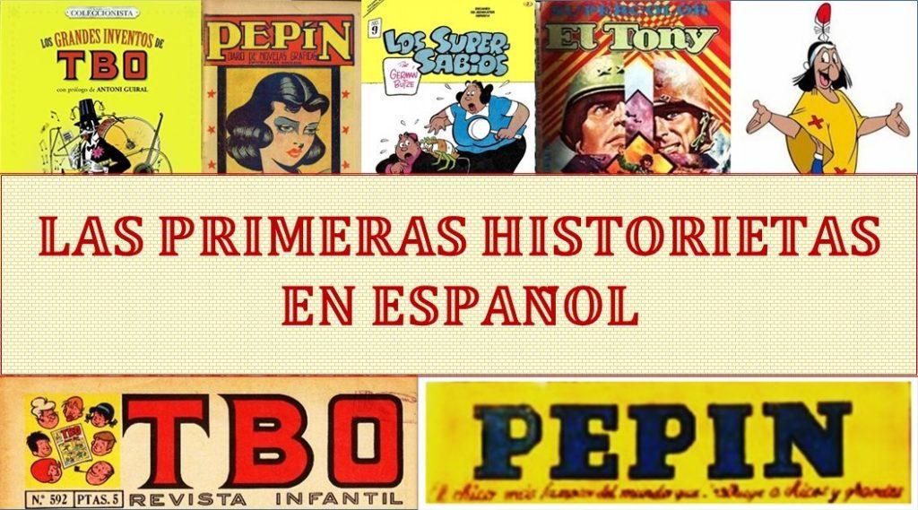 EL CÓMIC EN SUS ORÍGENES – LAS PRIMERAS HISTORIETAS EN ESPAÑOL