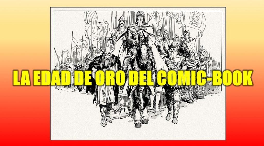 LA EDAD DE ORO DEL COMIC-BOOK