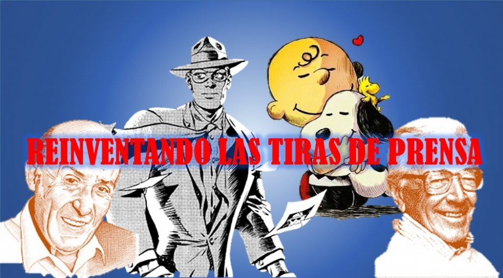 REINVENTANDO LAS TIRAS DE PRENSA